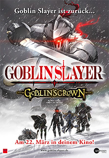 Goblin Slayer - The Movie: Goblin's Crown OmU