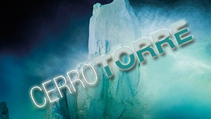 HOT TOPIC: CERRO TORRE